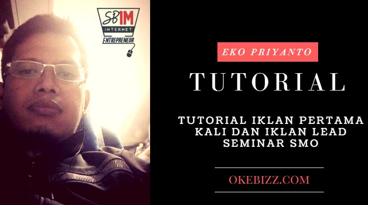tutorial iklan pertama kali dan iklan lead seminar SMO