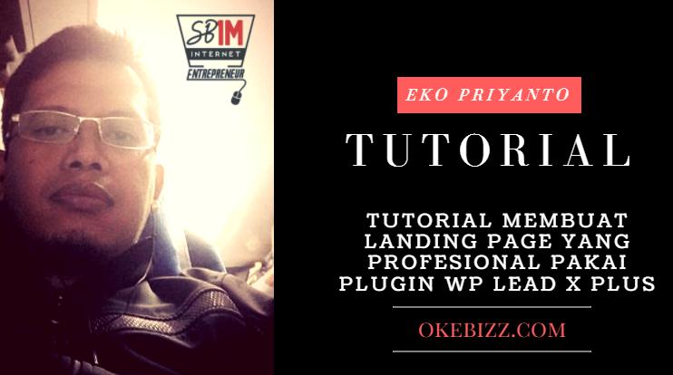 Tutorial membuat landing page yang profesional pakai plugin wp lead plus x